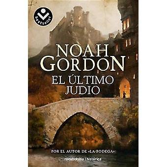 El Ultimo Judio by Noah Gordon - M Antonia Menini - 9788492833672 Book