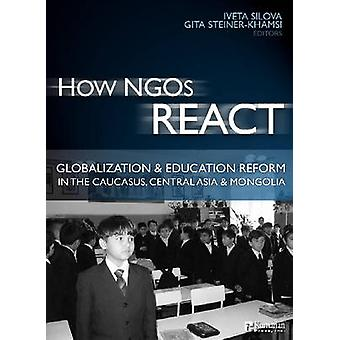 How NGOs React - Globalization and Education Reform in the Caucasus -