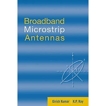 Broadband Microstrip Antennas by Kumar & Girish
