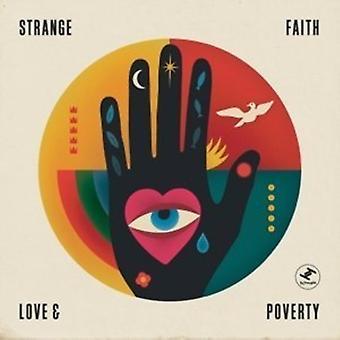 Mærkelig tro - kærlighed & fattigdom [Vinyl] USA import