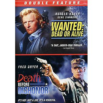 Wanted Dead or Alive/śmierci przed Dishonor [DVD] USA import