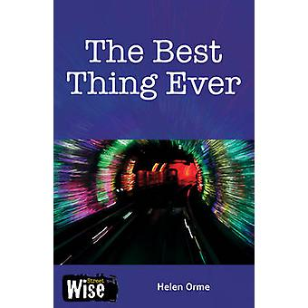The Best Thing Ever by Helen Orme