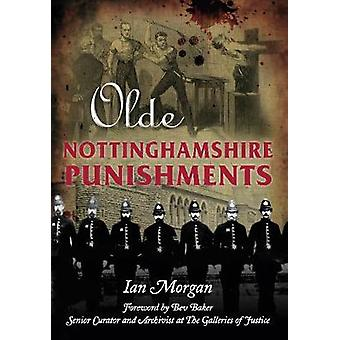 Olde Nottinghamshire Punishments by Ian Morgan