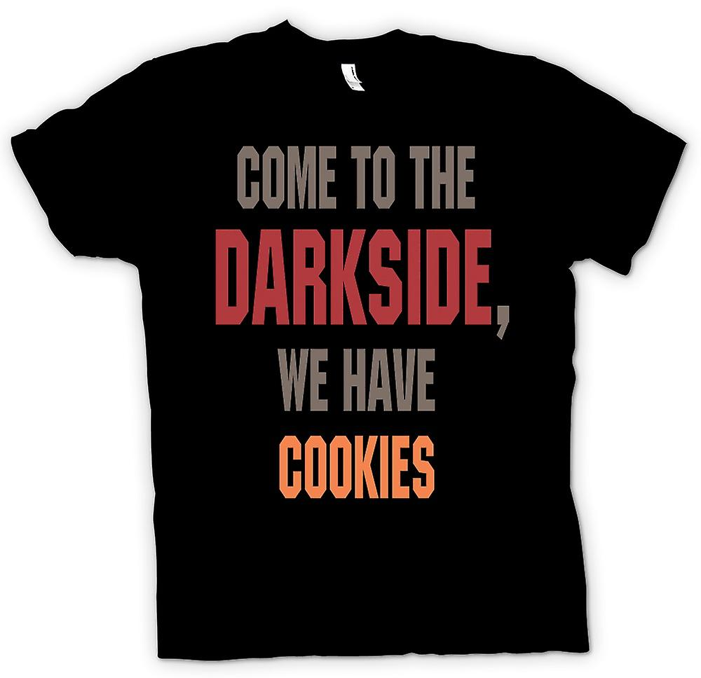 Womens T-shirt - kom naar de Darkside, We hebben Cookies - Funny