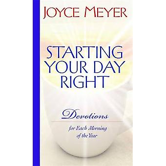 Starting Your Day Right - Devotions for Each Morning of the Year by Jo