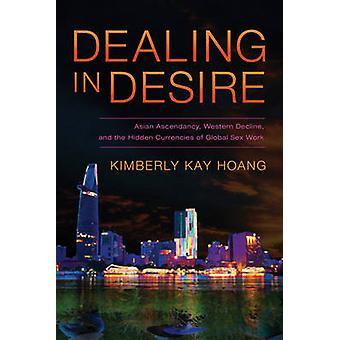 Negociación de deseo - ascendencia asiática - decadencia occidental - y la Hidde