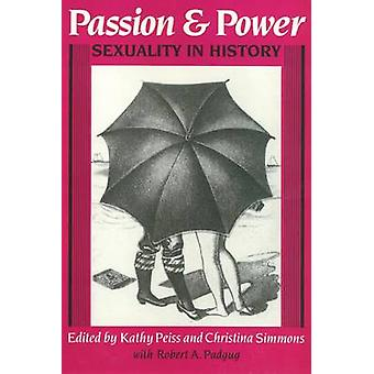 Pasión y poder - sexualidad en la historia de Kathy Peiss - Christina Si