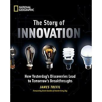 The Story of Innovation by James S. Trefil - 9781426217050 Book