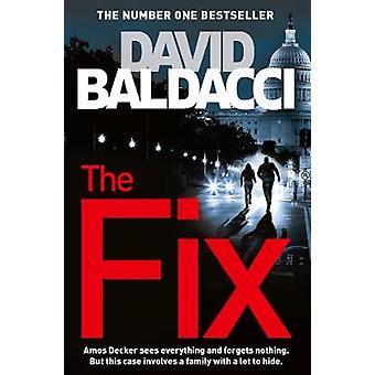 The Fix by David Baldacci - 9781447277446 Book
