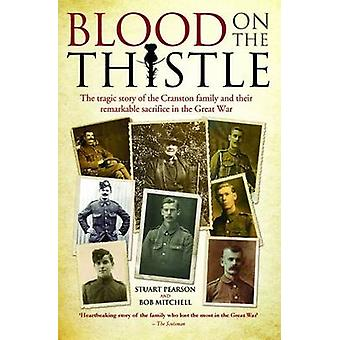 Blood on the Thistle - The Tragic Story of the Cranston Family and The
