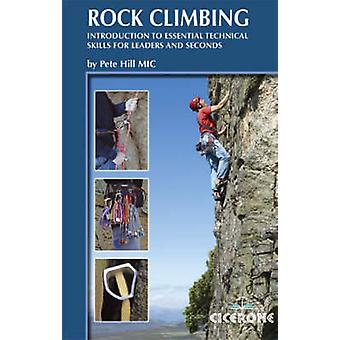 Rock Climbing - Introduction to Essential Technical Skills for Leaders