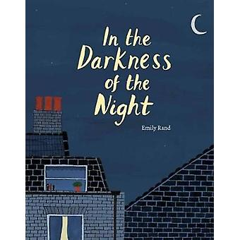 In the Darkness of the Night by Emily Rand - 9781849764810 Book