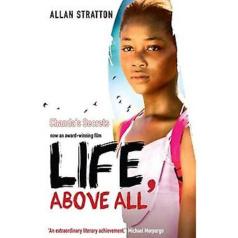 Life - Above All by Allan Stratton - 9781906427962 Book