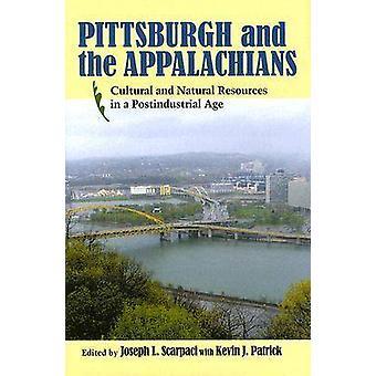 Pittsburgh et les Appalaches - culturels et des ressources naturelles dans un