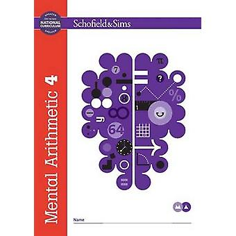 Mental Arithmetic 4 (New edition) by J. W. Adams - R. P. Beaumont - T