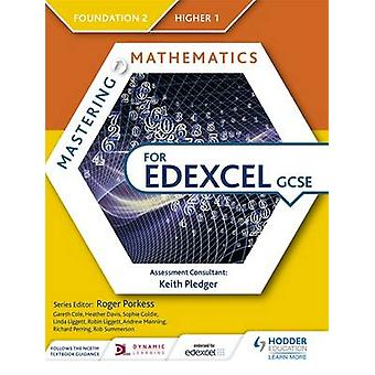 Mastering Mathematics for Edexcel GCSE - Foundation 2/Higher 1 by Gare