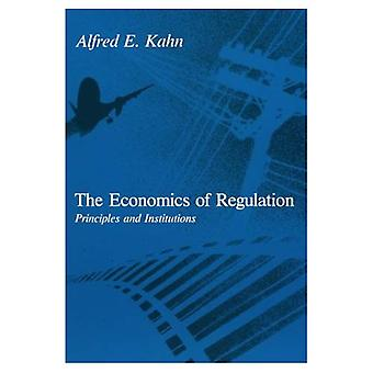 The Economics of Regulation: Principles and Institutions