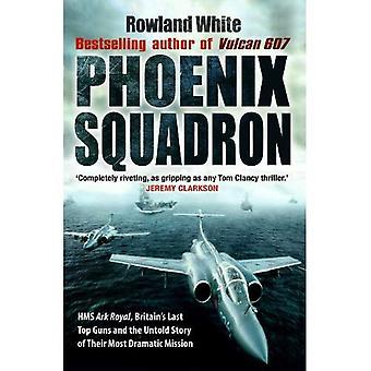 Phoenix Squadron: HMS