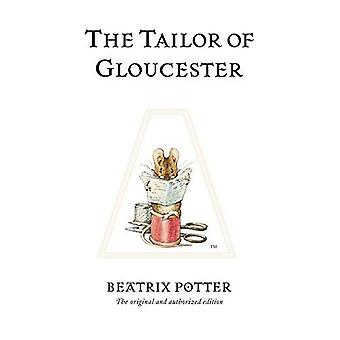 The Tailor of Gloucester (The World of Beatrix Potter)