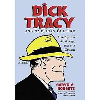 Dick Tracy y cultura americana: la moralidad y la mitología, texto y contexto
