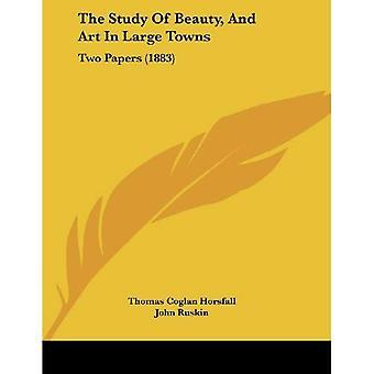 O estudo da beleza e a arte em grandes cidades: dois papéis (1883)