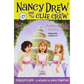 Boda de día de desastre (Nancy Drew y el equipo de pista (calidad) (reediciones))