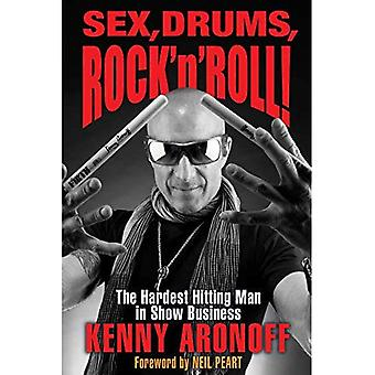 Aronoff Kenny sukupuoli rummut Rock 'n' Roll HB Bam kirja: eniten lyömällä mies näytöksiä