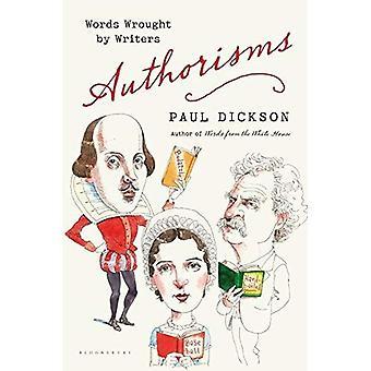 Authorisms: Mots travaillés par les écrivains