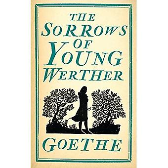 The Sorrows of Young Werther (Alma Classics Evergreens)