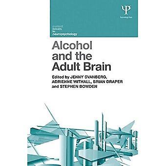 L'alcool et le cerveau adulte (questions d'actualité en neuropsychologie)