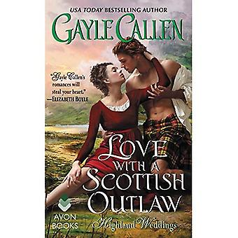 Love with a Scottish Outlaw: Highland Weddings (Highland Weddings)