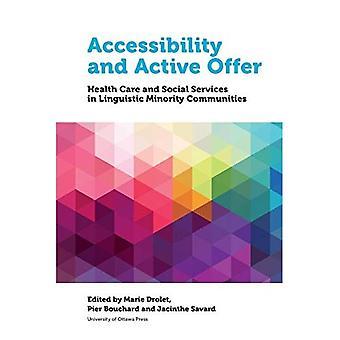 Tillgänglighet och aktiva erbjudande: hälso-och sjukvården och socialtjänsten i språkliga minoritetsgrupper (hälsa och samhälle)