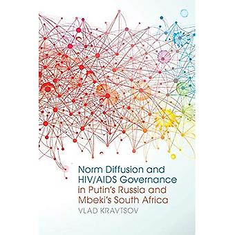 Difusión de normas y control de VIH/SIDA en Rusia de Putin y de Sudáfrica de Mbeki (estudios en relaciones internacionales y seguridad)
