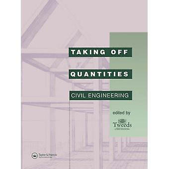 Taking Off Quantities Civil Engineering by Tweeds