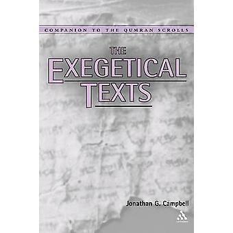 Die exegetischen Texte von Campbell & Jonathan G.