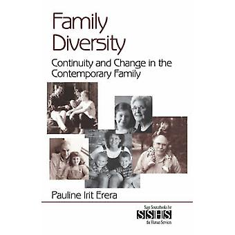 Family Diversity Continuity and Change in the Contemporary Family by Erera & Pauline Irit