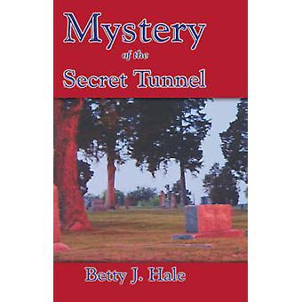 Mysterie van de geheime Tunnel door Hale & Betty & Joyce