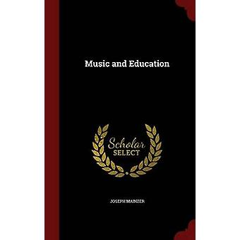 Music and Education by Mainzer & Joseph