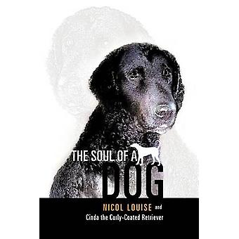 Själen av en hund av Louise & Nicol