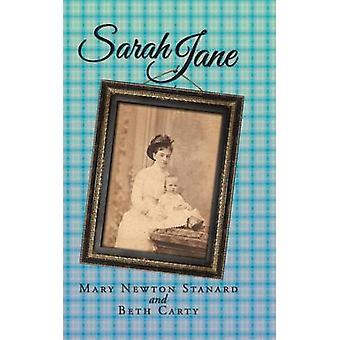 Sarah Jane by Stanard & Mary Newton