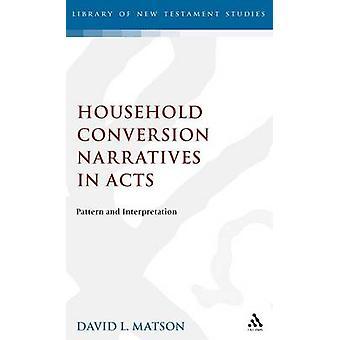 Relatos de conversión doméstica en actos patrón e interpretación por Matson y David Lertis