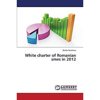 Hvit Charter av rumenske SMB i 2012 ved Nicolescu Ovidiu