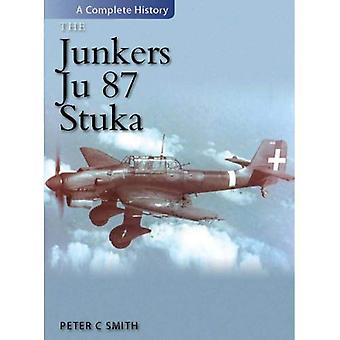 The Junkers Ju 87 Stuka: A Complete History
