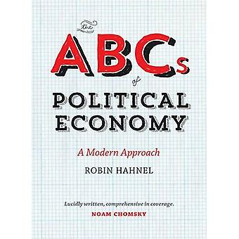 ABCs of Political Economy by Robin Hahnel