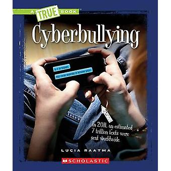 Cyberbullying by Lucia Raatma - 9780531239223 Book