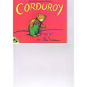 Corduroy (Spanish) by Don Freeman - 9780812487930 Book