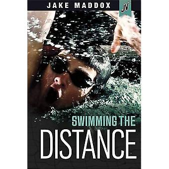 Swimming the Distance by Jake Maddox - 9781434296696 Book