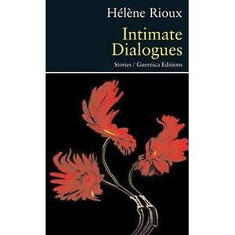 Intimate Dialogues by Helene Rioux - Jonathan Kaplansky - 97815507129