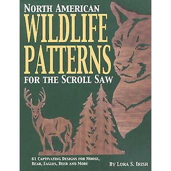 North American Wildlife Patterns for the Scroll Saw - 61 Captivating D