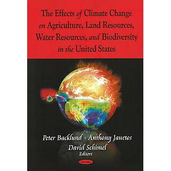 Effects of Climate Change on Agriculture - Land Resources - Water Res